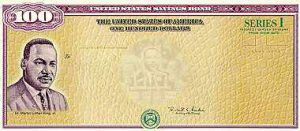100 Dollar Series I Savings Bond Image With Picture of Dr. Martin Luther King